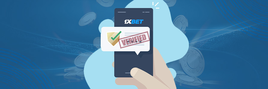 How to Verify 1xBet account.